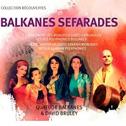 BALKANES «Balkanes-Séfarades» CD - IEMJ (2016)