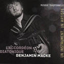 BENJAMIN MACKE  «L'Accordéon Diatonique»  CD - Bemol Productions (2012)  TTT chez Trad-mag