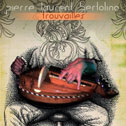 PIERLO BERTOLINO  «Trouvailles»  CD (2013)