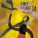 CHET NUNETA «Ailleurs» CD - Mon Slip / Harmonia Mundi (2008)