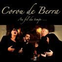 COROU DE BERRA «Au Fil Du Temps (5Ème Édition)» CD - CDBP (2016)