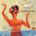 ENCO DE BOTTE «Castèls En L'Aire» CD - Les Voies du Chant / LEPM (2016)