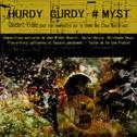 LAURENCE BOURDIN - CIE GRAIN DE SON «Hurdy Gurdy # Myst» CD (Souscription. Sortie prévue: 2017)
