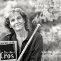 ISABELLE COURROY  «Confluence#1» CD - L'Oreille buissonnière / MCE / BUDA / Socadisc, Believe Digital (2014) Coup de cœur de l'Académie Charles Cros
