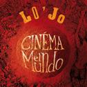 LO'JO «Cinéma El Mundo» CD - Lo'Jo Prod / Harmonia Mundi / World Village (2012)