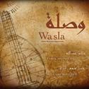 TAREK ABDALLAH ET ADEL SHAMS EL DIN «Wasla, Suites Musicales Égyptiennes» CD - Buda Musique / universal (2015)