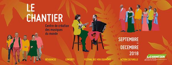 Le Chantier - programmation sept>déc 2018 - Centre de création des musiques du monde - En Provence Verte