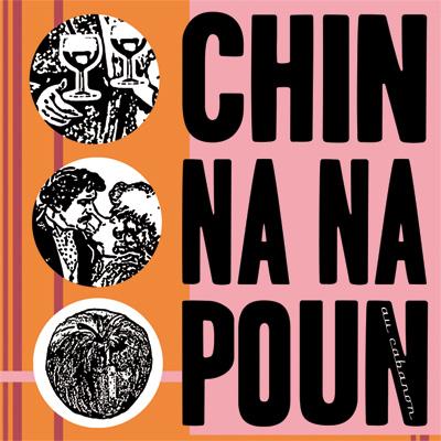 Chin Na Na Poun - Au Cabanon