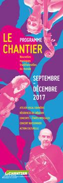 Programme Le Chantier Sept>Déc 2017