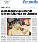 Var Matin - La pédagogie au cœur de l'action culturelle du Chantier