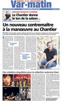 Var Matin - article Un nouveau contremaître à la manoeuvre au Chantier - Des créations singulières pour la collection automne-hiver