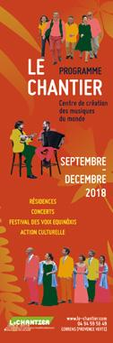 Programme Le Chantier Septembre>Décembre 2018