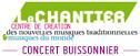 Le Chantier - Concert Buissonnier