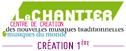 Le Chantier - Création Première