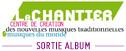 Sortie d'Album - Le Chantier