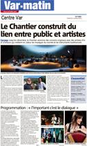 Var Matin - Le Chantier construit du lien entre public et artistes